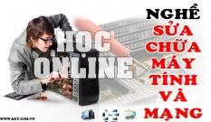 Học nghề sửa chữa máy tính và mạng online tại Hải Dương