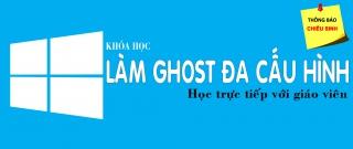 Học online - Làm ghost đa cấu hình