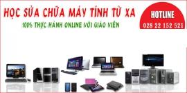 Học online - Thông báo chiêu sinh các lớp sửa chữa máy tính và mạng