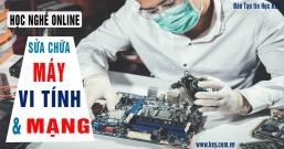 Học sửa chữa máy tính online cấp tốc tại Quảng Ngãi