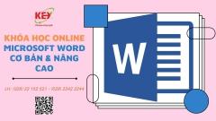 Khóa học online Microsoft Word cơ bản và nâng cao với tin học Key