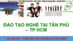 Dạy nghề chất lượng và uy tín tại Tân Phú TP HCM