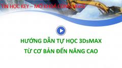 Hướng dẫn tự học Vray 3DsMAX từ cơ bản đến nâng cao